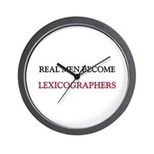 Real Men Become Lexicographers Wall Clock