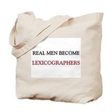 Real Men Become Lexicographers Tote Bag