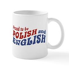 Proud To Be Polish and English Small Mug