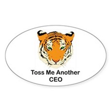 Toss ME Another CEO Oval Decal