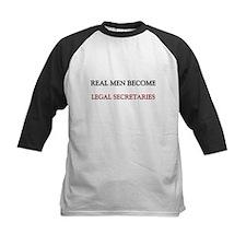 Real Men Become Legal Secretaries Tee