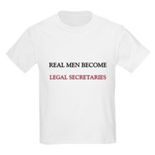 Real Men Become Legal Secretaries T-Shirt