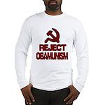Reject Obamunism Long Sleeve T-Shirt