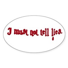 I Must Not Tell Lies Oval Decal