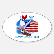 Love My Navy Daughter Oval Decal