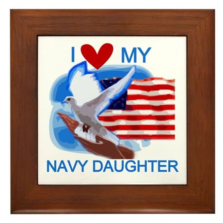 Love My Navy Daughter Framed Tile