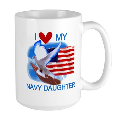 Love My Navy Daughter Large Mug