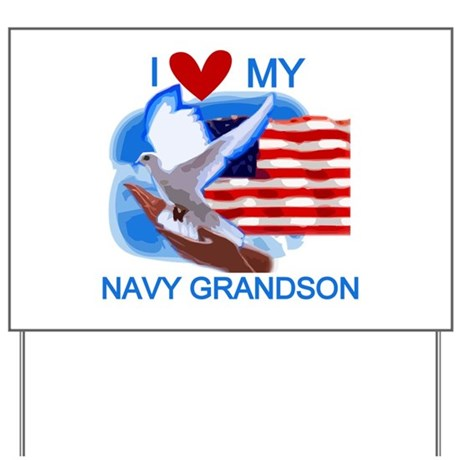 Love My Navy Grandson Yard Sign