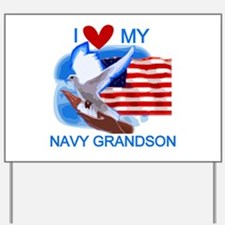 Love My Navy Grandson Yard Sign