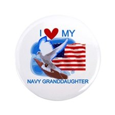 "Love My Navy Granddaughter 3.5"" Button"