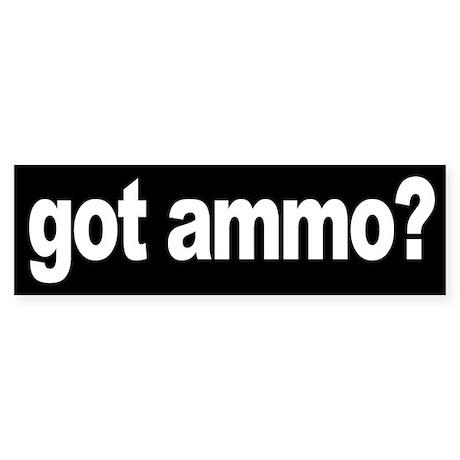 Got Ammo?