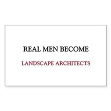 Real Men Become Landscape Architects Decal