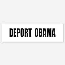 Deport Obama Bumper Bumper Bumper Sticker