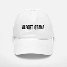 Deport Obama Baseball Baseball Cap