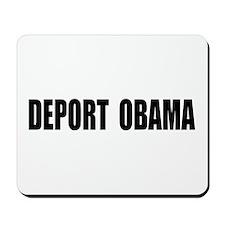 Deport Obama Mousepad
