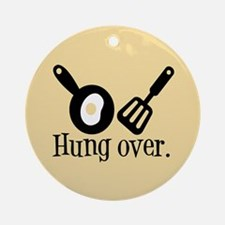 Hung Over Fried Egg Ornament (Round)