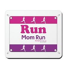 Race Bib Run Mom Mousepad