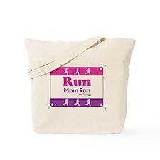 Race Bib Run Mom Tote Bag