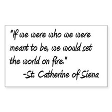 St. Catherine World on Fire Rectangle Bumper Stickers