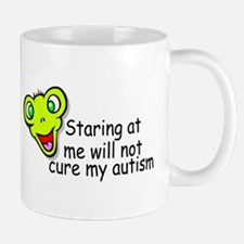 Staring At Me Will Not Cure My Autism Mug