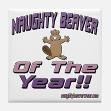 Naughty Beaver Of The Year!! Tile Coaster