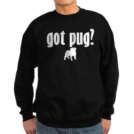Got Pug? (1) Sweatshirt (dark)