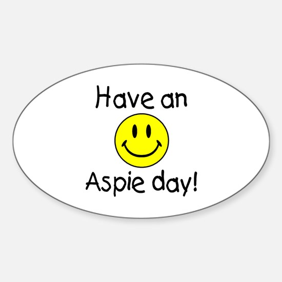 Have An Aspie Day Oval Decal
