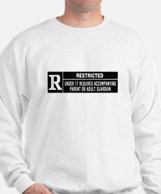 R Rated Sweatshirt