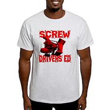 Screw Drivers Ed T-Shirt