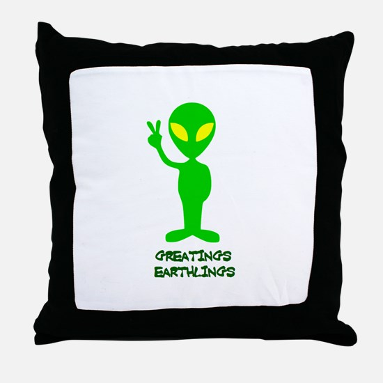 Greetings Earthlings Throw Pillow