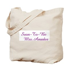 Soon-To-Be Mrs.Amado Tote Bag
