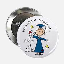 """Girl 2016 Preschool Graduat 2.25"""" Button (10 pack)"""