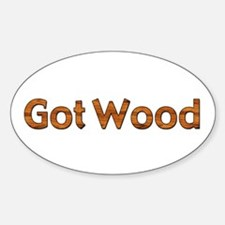 Got Wood Oval Decal