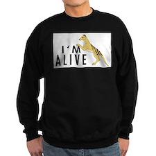 I'm Alive -- Thylacine Sweatshirt
