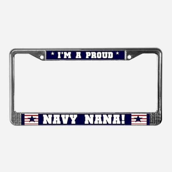 Proud Navy Nana License Plate Frame