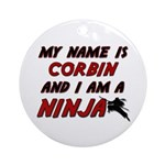 my name is corbin and i am a ninja Ornament (Round