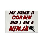 my name is corbin and i am a ninja Rectangle Magne
