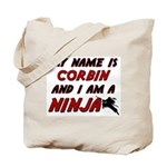 my name is corbin and i am a ninja Tote Bag