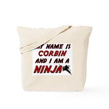 my name is corbin and i am a ninja Tote Bag