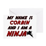 my name is corbin and i am a ninja Greeting Card