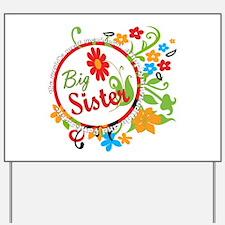 Wonderful Big Sister Yard Sign