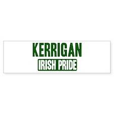 Kerrigan irish pride Bumper Bumper Sticker