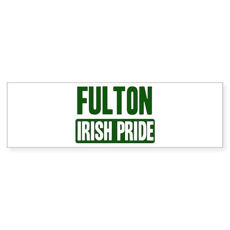 Fulton irish pride Bumper Sticker