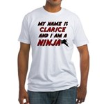 my name is clarice and i am a ninja Fitted T-Shirt
