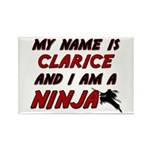 my name is clarice and i am a ninja Rectangle Magn