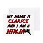 my name is clarice and i am a ninja Greeting Cards
