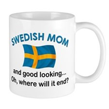 Good Looking Swedish Mom Mug