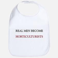 Real Men Become Horticulturists Bib