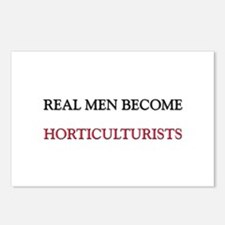 Real Men Become Horticulturists Postcards (Package