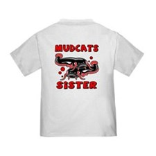 Mudcats Sister (front/back) T